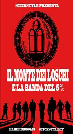 #ScandaloMontedeiPaschidiSiena presenta #IlmontedeiLoschi e #laBandadel5%