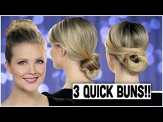 3 Quick Buns!! - YouTube, love the second