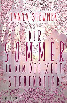 Der Sommer, in dem die Zeit stehenblieb von Tanya Stewner http://www.amazon.de/dp/3596854261/ref=cm_sw_r_pi_dp_3D7hxb17YGX8Q