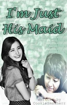 I'm Just His Maid - Chapter I'm His Maid I'm Just His Maid [[Completed]] - Chapter I'm His Maid - CookieSmasherr<br> Read Chapter I'm His Maid from the story I'm Just His Maid by CookieSmasherr (mj) with reads. Best Wattpad Books, Free Novels, Pocket Books, Romance Novels, Social Platform, Reading Lists, Bad Boys, Books To Read, Songs