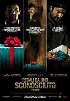 Regali da uno sconosciuto, scheda del film di Joel Edgerton con Jason Bateman e Rebecca Hall, dal 3 marzo al cinema.