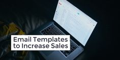 10 Email Templates to 5X Your Sales