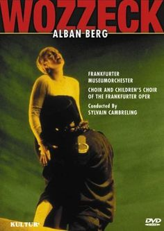 Wozzeck: opera in three acts and fifteen scenes // DVD 31