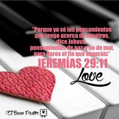 Jeremías 29:11 Porque yo sé los pensamientos que tengo acerca de vosotros, dice Jehová, pensamientos de paz, y no de mal, para daros el fin que esperáis. Romanos 8:28 Y sabemos que a los que aman a Dios, todas las cosas les ayudan a bien, esto es, a los que conforme a su propósito son llamados.♔