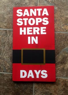 Santa stops here in days countdown- vinyl on wood sign - chalkboard  by RusakCustomCreations on Etsy