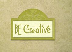 Be Creative word plaque -Handpainted V- Carved Wood Plaque.  shabby chic,  antiqued. 30 Custom colors. by SignCreation on Etsy
