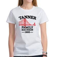 Tanner Family Reunion T-Shirt