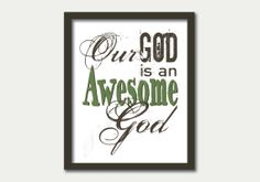 Our God is an Awesome God. Christian print - green & brown. 8x10 instant download PDF JPG. Subway art printable. He reigns from heaven above