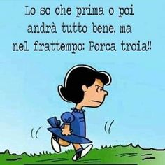 Tutti i meme su Lucy van Pelt Snoopy Quotes, Me Quotes, Funny Quotes, Lucy Van Pelt, Stress Quotes, Italian Words, Memories Quotes, Funny Times, Me Too Meme