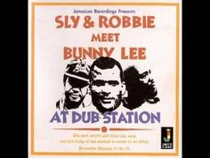 Sly & Robbie meet Bunny Lee - At Dub Station - Album - YouTube