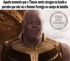 Thanos feeling a little tickle in his ass and realize he haven't seen AntMan on the battlefield for a few minutes - iFunny :) Funny Marvel Memes, Avengers Memes, Marvel Jokes, Dankest Memes, Meme Meme, Stupid Funny Memes, Funny Relatable Memes, Hilarious Stuff, Wtf Funny