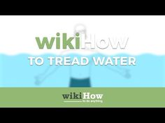 The Best Ways to Tread Water - wikiHow