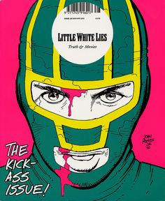 cMag322 - Little White Lies Magazine cover by Paul Willoughby / Illustration by John Romita Jr. / The Kick-Ass Issue (28) / March - April 2010