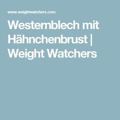 Westernblech mit Hähnchenbrust | Weight Watchers