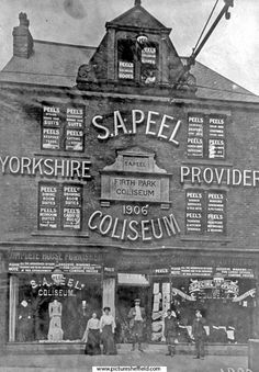 Peel's Coliseum (S.A. Peel), 25 Page Hall Road, Firth Park