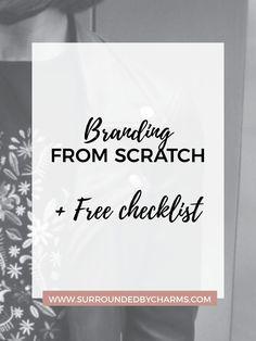 Branding From Scratch + FREE Checklist