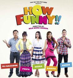 How Funny | Nepali Movies, Nepali Film Industry, Entertainment, Nepal