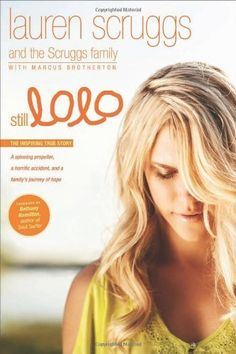 Still Lolo: A Spinning Propeller, a Horrific Accident, and a Family's Journey of Hope #ThriftBooksTop10