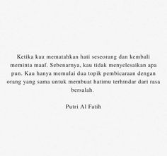 Some Quotes, Best Quotes, Quotations, Qoutes, Quotes Indonesia, Sweet Words, Love Images, Apartments, Muslim