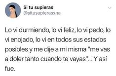 Pretty Quotes, Sad Love Quotes, Life Quotes, Spanish Memes, Spanish Quotes, Mexican Quotes, Sad Texts, Love Phrases, Love Hurts