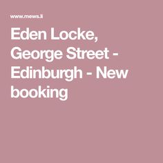 Eden Locke, George Street - Edinburgh - New booking Edinburgh, Holiday Ideas, Street, News, Places, Roads, Lugares