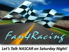 Fan4Racing Let's Talk NASCAR on Saturday Night – May 10, 2014 | Fan4Racing http://fan4racing.com/2014/05/10/fan4racing-lets-talk-nascar-on-saturday-night-may-10-2014/  Join us 8:30 to 10:30 pm ET...we'll give live Sprint Cup Series updates for the race at Kansas.