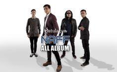 Download Lagu Naff All Album Terlengkap (2000-2011) Full Rar gratis di satulagu.com, Naff Full Album Rar Zip, Album Lawas Naff, Naff Terbaru