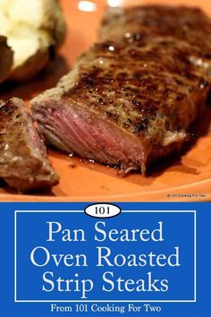 Pan Seared Oven Roasted Strip Steak Cook your strip steaks like the steakhouses. Brown the frying pan and then finish the steak in the oven as you like. Do it perfectly the first time and every time. Pan Seared Steak Oven, Oven Roasted Steak, Oven Baked Steak, Steak In Oven, Fries In The Oven, Sear And Bake Steak, Pan Cooked Steak, Ny Steak, Roast Steak