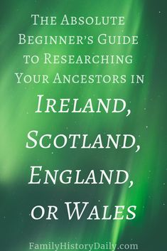 The Absolute Beginner's Guide to UK and Irish Genealogy Research - - Looking for your ancestors in England, Wales, Scotland or Ireland? Our guide to the British Isles will teach you everything you need to know to get started. Free Genealogy Sites, Genealogy Research, Family Genealogy, Genealogy Chart, Genealogy Humor, Family Tree Research, Family Tree Chart, Family Trees, Genealogy Organization