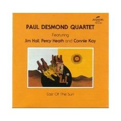 "Paul Desmond's ""East of the Sun"" album #NowPlaying #Jazz"