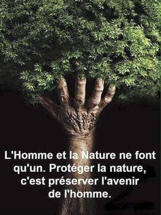 L'#homme et la #nature ne font qu'un, #proteger la nature c'est préserver l'#avenir de l'homme ! #citation