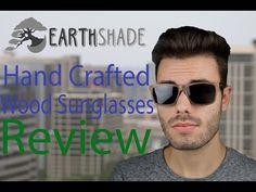 6f45d552906 Earth Shade Wood Sunglasses Sunglasses Review - YouTube