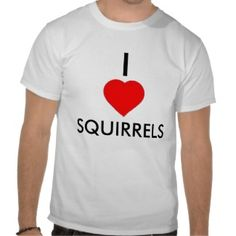 I Heart Squirrels Tshirts