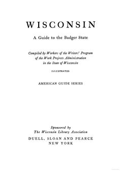Wisconsin: A Guide to the Badger State - Federal Writers' Project