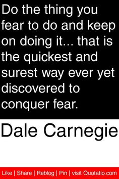Dale Carnegie Quotes Stunning Dale Carnegie Quote On Fear Inspirational Quotes  Pinterest . 2017