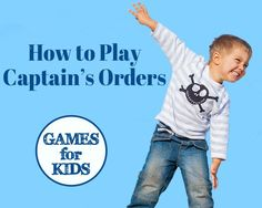 Games for Kids: pirate theme: How to Play Captain's Orders. Great game for groups of kids. Works well from ages 5 and up - even teens. Preschool Games, Activity Games, Activities For Kids, Indoor Activities, Motor Activities, Physical Activities, Daycare Games, Pirate Activities, Enrichment Activities