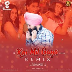 Koi Mil Gaya Remix Dj Baljinder Nagra Download Link Http Bit Ly 32u0x3a Support Artist Djbaljindernagraofficial Follo In 2020 Koi Mil Gaya Remix Partydj