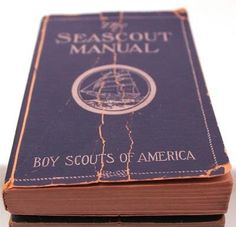 sea scouts of america | Vintage 1936 Bsa Boy Scouts Of America Illustrated Seascout Handbook ...