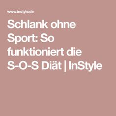 Schlank ohne Sport: So funktioniert die S-O-S Diät | InStyle Tea Recipes, Smoothie Recipes, Wellness Fitness, Health Fitness, Lose Weight, Weight Loss, Meal Replacement Smoothies, Lose 20 Lbs, Fitness Studio