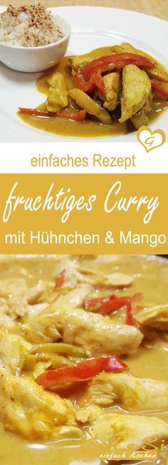 einfach & schnelle: Rezept für fruchtiges Curry mit Hühnchen und Mango