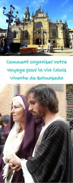 Comment organiser votre voyage pour la Via Crucis Vivente de Balmaseda