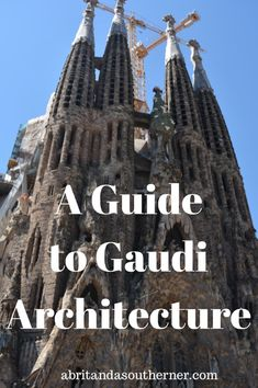 A Guide to Gaudi Designed Architecture in Barcelona