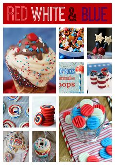 Patriotic Red White and Blue Recipes- getting ready for Memorial Day and Fourth of July!!