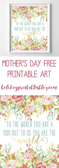 Mother's Day free printable floral art! The perfect gift for mom!