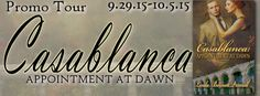 Casablanca: Appointment at Dawn Promo Tour @LindaPennell @MoBPromos - http://roomwithbooks.com/casablanca-appointment-at-dawn-promo-tour/