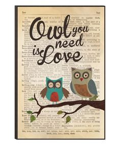 Another great find on #zulily! 'Owl You Need is Love' Owl Wall Sign #zulilyfinds