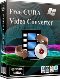 Cuda Video Converter 7.2 Advanced version Crack