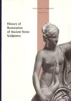 Download pdf or read online History of Restoration of Ancient Stone Sculptures Edited by Janet Burnett Grossman, Jerry Podany, and Marion True 2003 240 pages PDF file size: 98.2 MB http://www.getty.edu/publications/virtuallibrary/0892367237.html