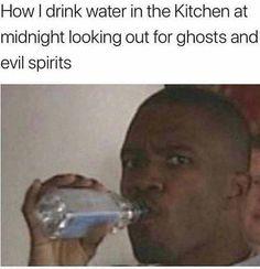 everynight | TrendUso #water #drink #drinking #h20 #spirit #spirits #ghost #kitchen #jamiefoxx #funny #hilarious #humor #humorous #humour #meme #memes #memesdaily #lol #wtf #omg #rofl #relatable #night #nightnight