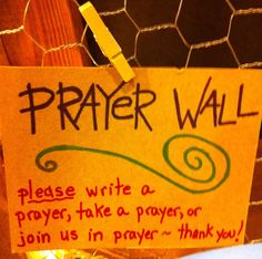 Creating a Prayer Wall. This would be a great addition to our classroom